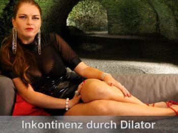 Inkontinenz durch Dilatoren