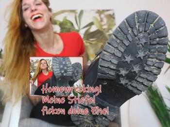 Homewrecking - Meine Stiefel ficken deine Ehe