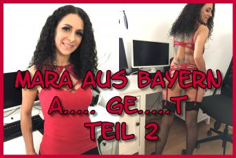 Mara aus Bayern Anal gefickt Teil 2
