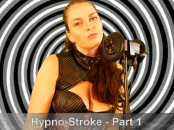 Hypno-Stroke - Part 1
