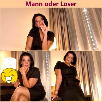 Mann oder Loser?