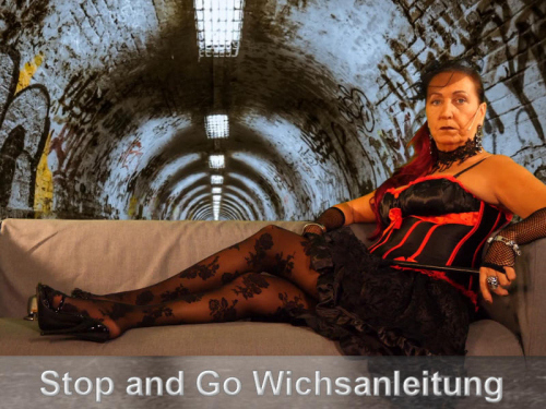 Stop and Go Wichsanleitung